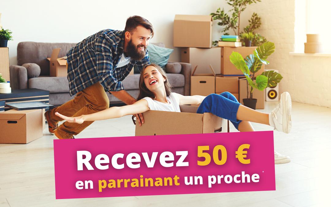 Recevez 50 € en parrainant un proche !*